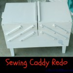 Before and After:  Sewing Caddy Redo