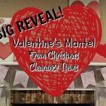 My Valentine's Mantel From Christmas Clearance Items