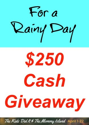 $250 rainy day giveaway enter for a chance to win!