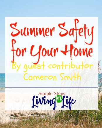 Tips on summer safety for your home.