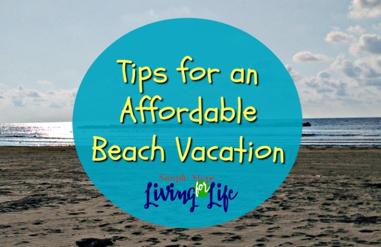 Tips for an Affordable Beach Vacation