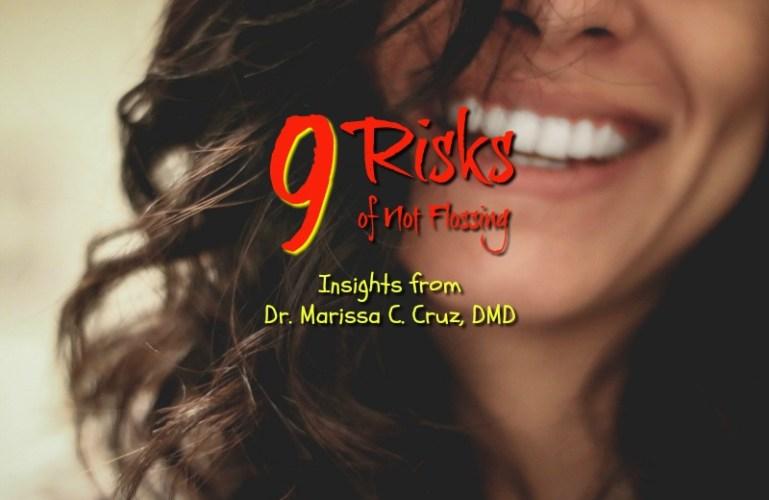 9 Risks of Not Flossing
