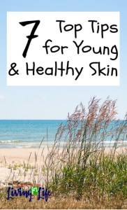 7 Tips for Healthy Skin