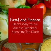 Food and Finance: Here's Why You're Almost Definitely Spending Too Much