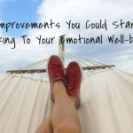 Improvements You Could Start Making To Your Emotional Wellbeing