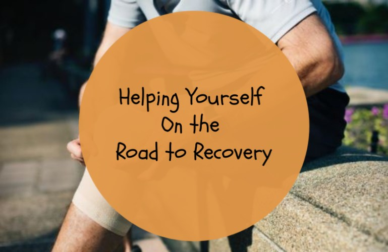 Helping Yourself On the Road to Recovery