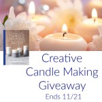 Creative Candle Making Giveaway Ends 11/21