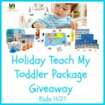 Holiday Teach My Toddler Package Giveaway Ends 11/27