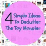 4 Simple Ideas To Declutter The Toy Monster