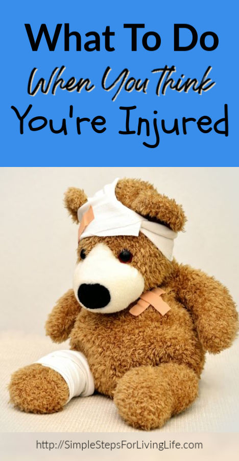 What To Do When You Think You've Injured Yourself
