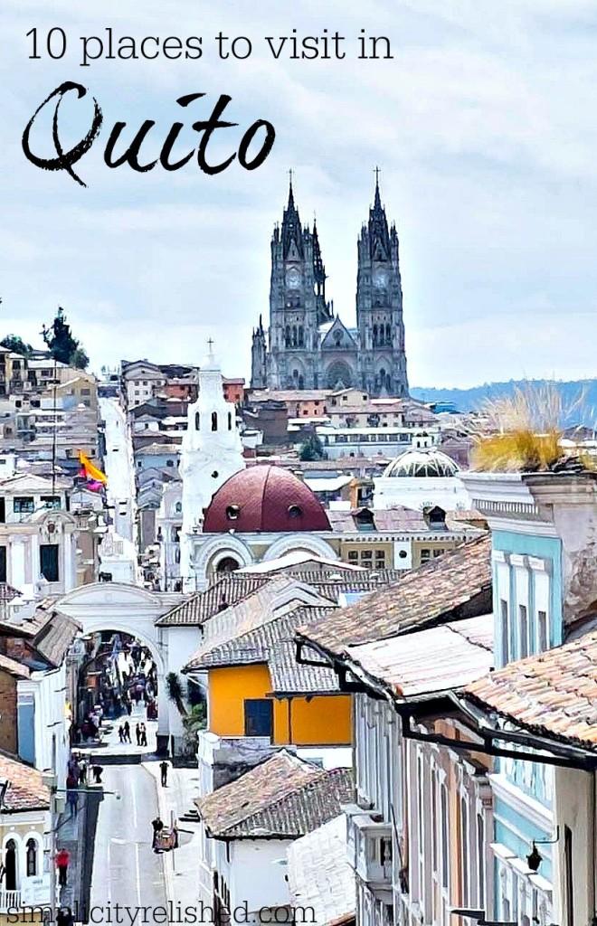 10 places to visit in historic Quito Ecuador