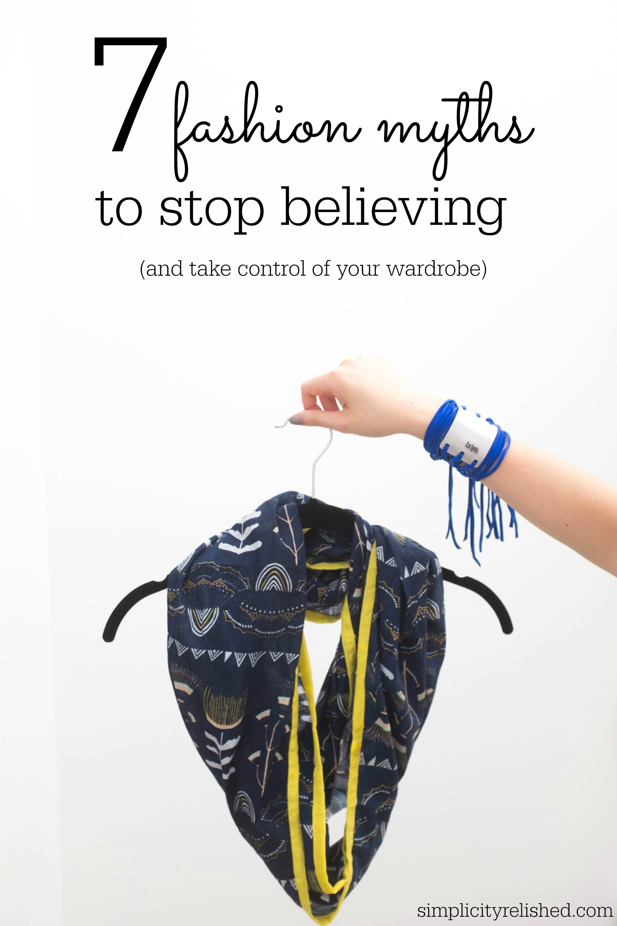 7 fashion myths to stop believing-- become the creator of your own wardrobe