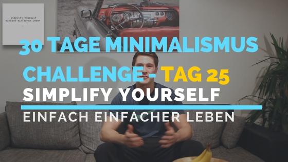 30 TAGE MINIMALISMUS CHALLENGE - TAG 25_blog