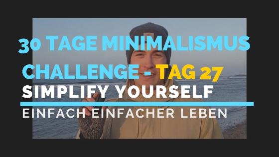 30 TAGE MINIMALISMUS CHALLENGE - TAG 27_blog