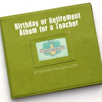 Birthday or Retirement Album Gift For A Teacher