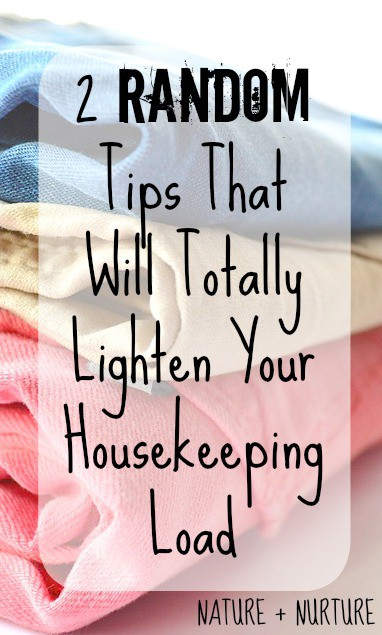 2 Random Household Tips and Tricks that Will Lighten Your Load