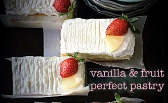 Vanilla & Fruit Perfect Pastry - Detailed recipe