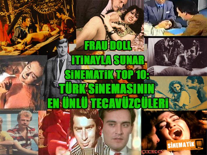 Top 10: Türk sinemasının en ünlü tecavüzcüleri