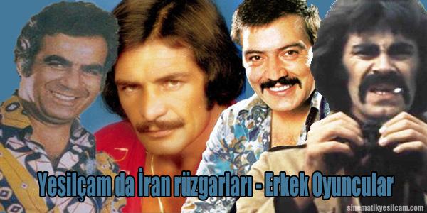 Yeşilçam - İran hattı. Sinemamızda 1990 yılına kadar yer almış İranlı Erkek oyuncular hakkında genel bilgiler
