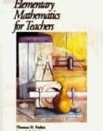 Elementary Mathematics for Teachers by Parker & Baldridge