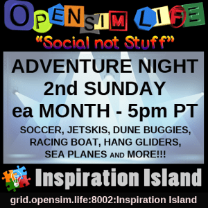 5pm PST OSL ADVENTURE NIGHT hosted by SingerGirl @ grid.opensim.life:8002:Jet Ski Track