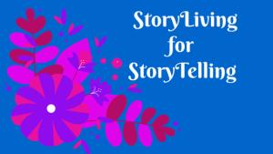 StoryLiving for StoryTelling (1)