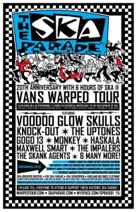THE SKA PARADE 20th ANNIVERSARY WITH 6 HOURS OF SKA! @ VANS WARPED TOUR