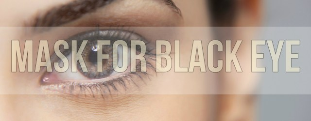 Mask for Black Eye