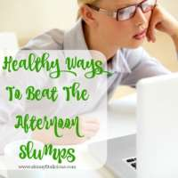 8 Healthy Ways To Beat The Afternoon Slumps