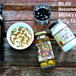 Dr. Oz Recommended MUFA's to lose Belly Fat #DrOz #bellyfat