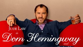 Jude Law is Dom Hemingway... and you're not.