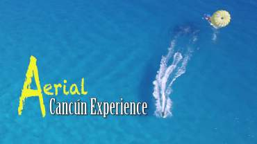 Aerial Cancún Experience – Mexico