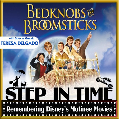Step In Time: BEDKNOBS AND BROOMSTICKS