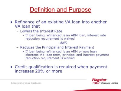 Presenting VA Interest Rate Reduction Refinancing Loans (IRRRLs) - ppt download