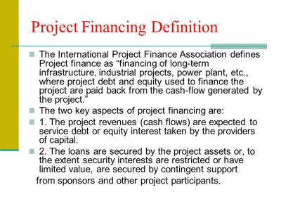 Project Financing Definition - ppt video online download