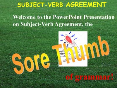 Welcome to the PowerPoint Presentation on Subject-Verb Agreement, the - ppt download