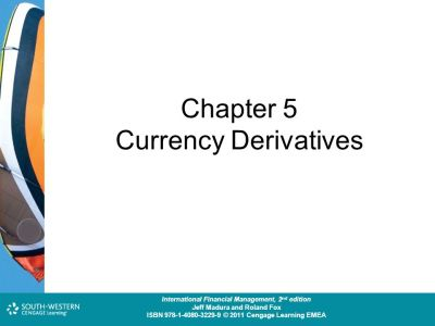 Chapter 5 Currency Derivatives - ppt video online download
