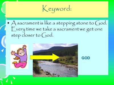 Aim: To know what a sacrament is. - ppt video online download