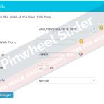 Customize the look of Slide Title. Set font-size, color, Google Web Fonts etc.
