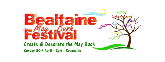 Bealtaine May Bush Festival 2017