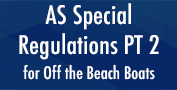 AS Special Regulations PT 2 for Off the Beach Boats