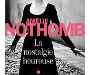 amélie-nothomb-nostalgie-heureuse