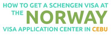 How to get a Schengen visa at the Norway Visa Application Center in Cebu