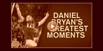 daniel bryan greatest moments