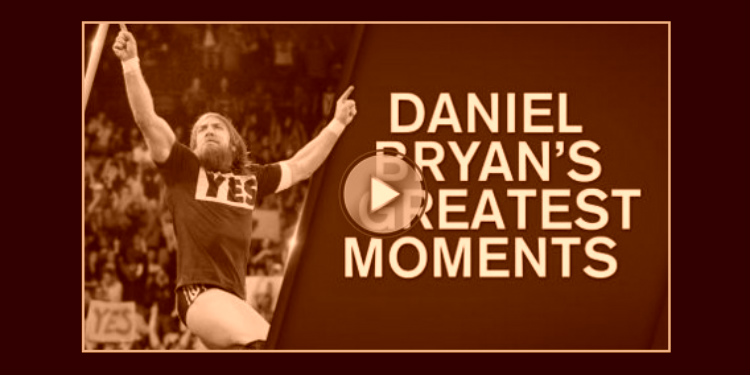 daniel bryan greatest moments