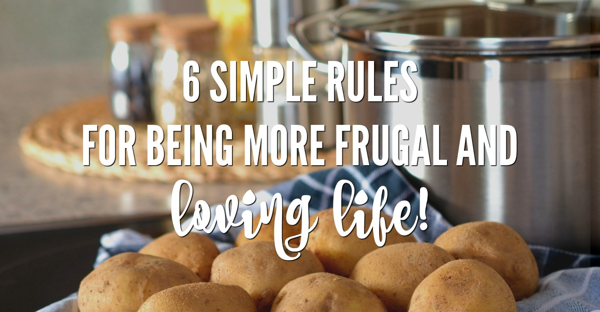 simple rules for being more frugal and loving life