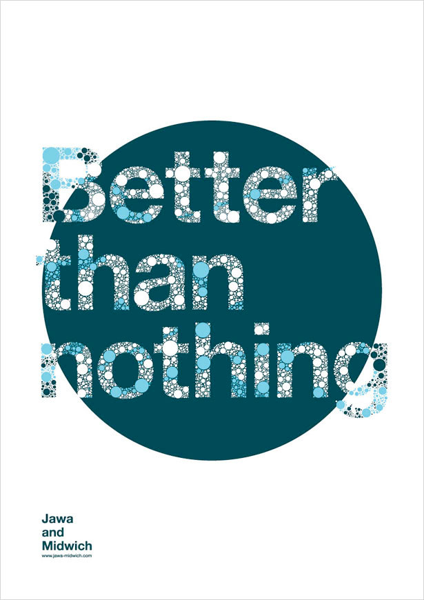 Better Than Nothing 25 Creative Typography Poster Design