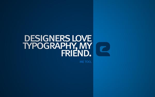 Typography wallpaper 05 30 Inspiring Typography Wallpapers