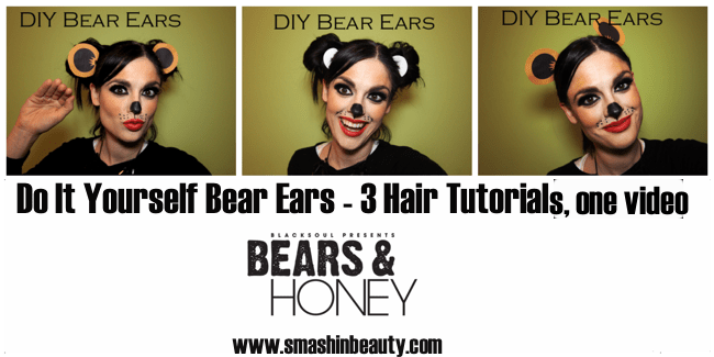 Do it yourself bears ears bears and honey event blacksoul music smashinbeauty smashing beauty makeup artst