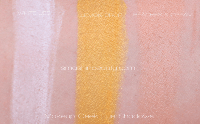 Makeup Geek Eye Shadow Swatches White Lies Lemon Drop Beaches & Cream